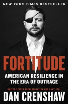 Fortitude : Resilience in the Age of Outrage