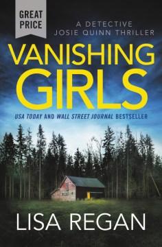 Vanishing girls / Lisa Regan.