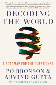 Decoding the world : a road map for the questioner