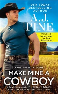Make mine a cowboy / Two Full Books for the Price of One