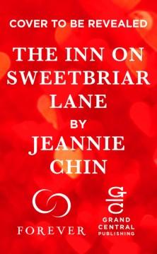 The inn on sweetbriar lane Jeannie Chin