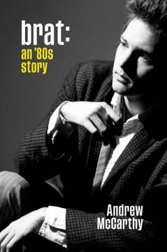 Brat : an '80s story