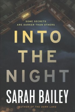 Into the night / Sarah Bailey.