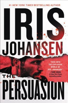 The persuasion / Iris Johansen.