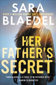 Her father's secret / Sara Blaedel ; translated by Mark Kline.