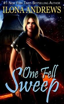 One fell sweep / Ilona Andrews.