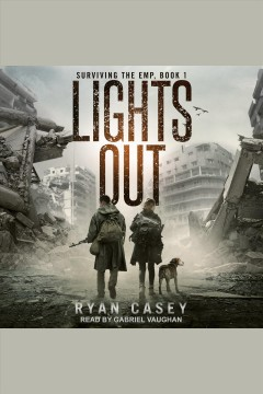 Lights out [electronic resource] / Ryan Casey.