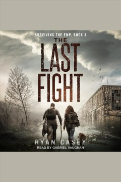 The last fight [electronic resource] / Ryan Casey.