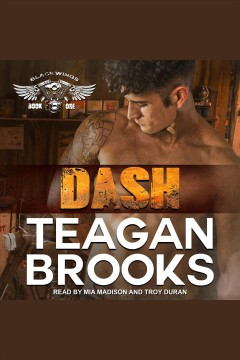 Dash [electronic resource] / Teagan Brooks.