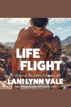 Life to my flight [electronic resource].