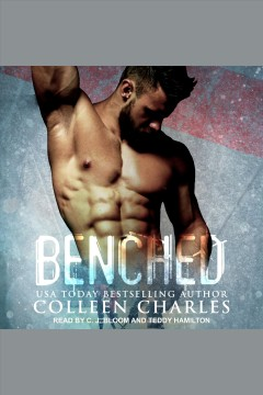 Benched [electronic resource] / Colleen Charles.