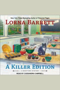 A killer edition [electronic resource] / Lorna Barrett.