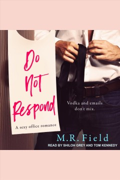 Do not respond [electronic resource] / M.R. Field.