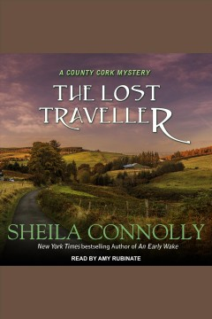 The lost traveller [electronic resource] / Sheila Connolly.