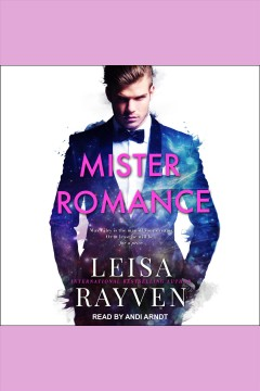 Mister Romance [electronic resource] / Leisa Rayven.