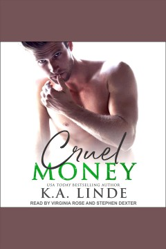 Cruel money [electronic resource] / K.A. Linde.