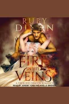 Fire in his veins [electronic resource].