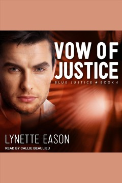Vow of justice [electronic resource] / Lynette Eason.