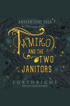 Tamiko and the two janitors [electronic resource] / Forthright.