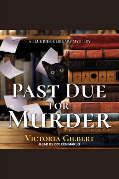 Past due for murder [electronic resource] / Victoria Gilbert.