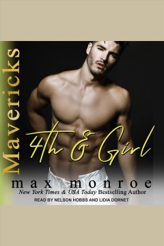 4th and girl [electronic resource] / Max Monroe.