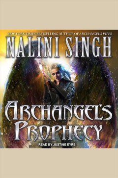 Archangel's prophecy [electronic resource] / Nalini Singh.