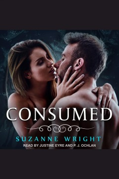 Consumed [electronic resource] / Suzanne Wright.