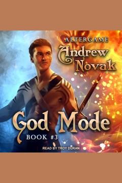 God mode [electronic resource] / Andrew Novak.