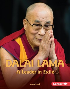 Dalai Lama : a leader in exile