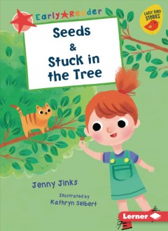 Seeds ; & Stuck in the tree