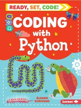 Coding with Python Álvaro Scrivano, Sue Downing.