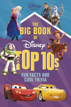 The big book of Disney top 10s : fun facts and cool trivia