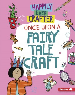 Once Upon a Fairy Tale Craft