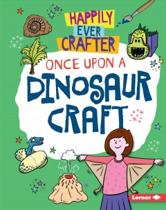 Once Upon a Dinosaur Craft