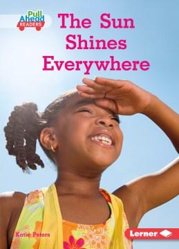 The sun shines everywhere
