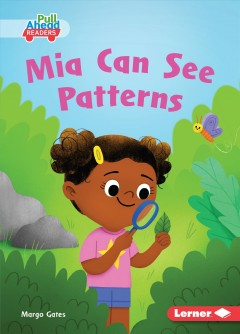 Mia can see patterns