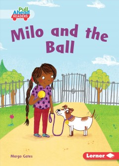 Milo and the ball
