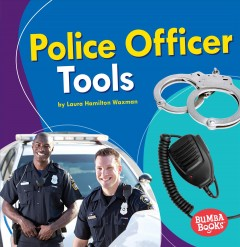 Police Officer Tools