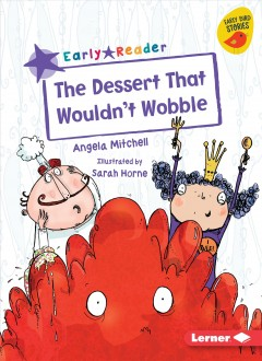 The Dessert That Wouldn't Wobble