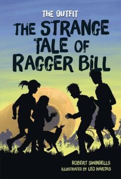 The Strange Tale of Ragger Bill