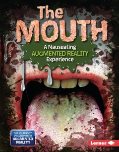 The Mouth : A Nauseating Augmented Reality Experience
