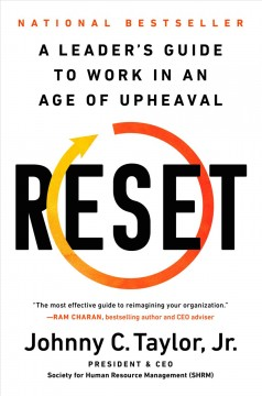 Reset : The Leader's Guide to Work in an Age of Upheaval