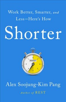 Shorter : work better, smarter, and less-here's how