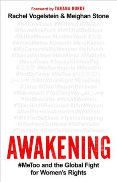 Awakening : #metoo and the Global Fight for Women's Rights