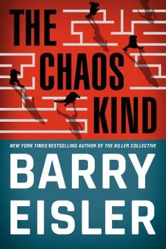 The chaos kind / Barry Eisler.