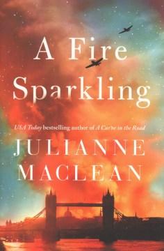 A fire sparkling / Julianne MacLean.