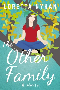The other family / Loretta Nyhan.