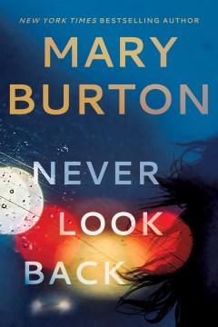 Never look back / Mary Burton.