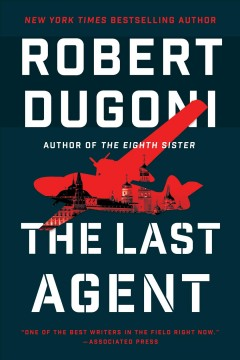 The last agent / Robert Dugoni.
