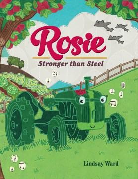 Rosie : Stronger Than Steel